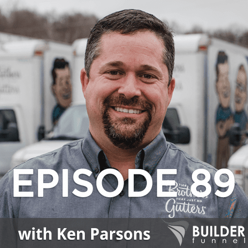 Episode 89 How to Turn Your Construction Business into a Sellable Asset w/ Ken Parsons