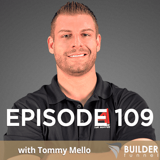 How to Grow a $30M+ Home Service Business w/ Tommy Mello