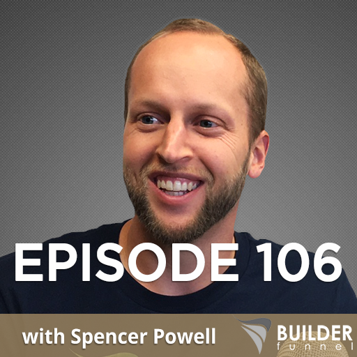 Ep.106 with Spencer Powell