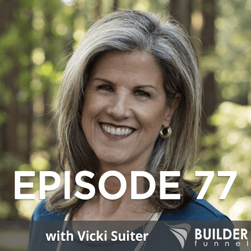 Episode 77 Build Your Dream Team with Vicki Suiter