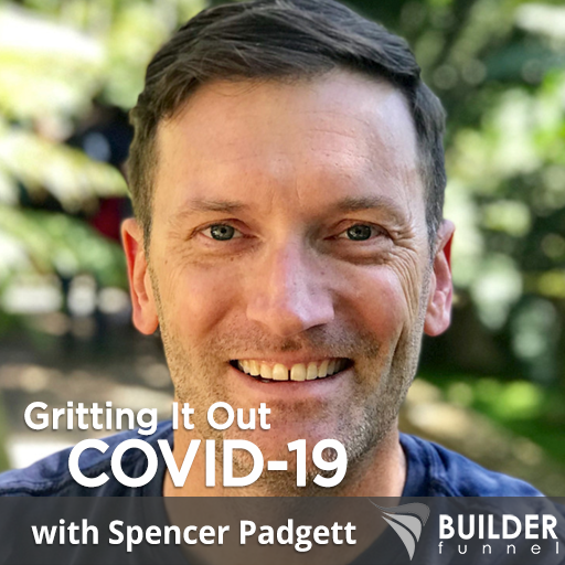 Gritting it Out During Covid-19 with Spencer Padgett