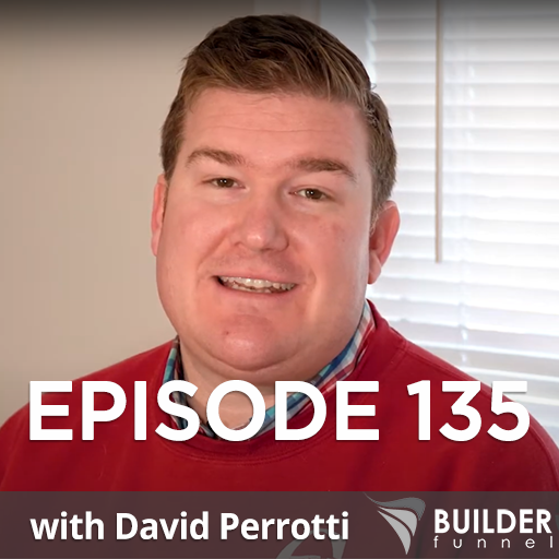 ep135-podcast-fine-home-contracting-David-Perrotti