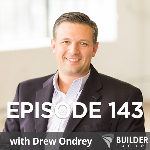Episode 143: Southern Green Builders' Success with Builder Funnel & Branding