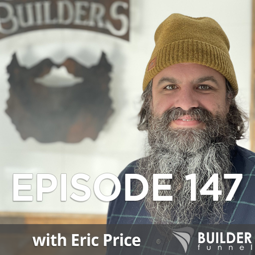 Ep 147: Using Branding to Attract the Perfect Customers w/ Eric Price