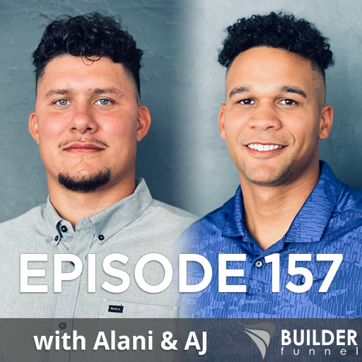 Ep 157: From College Athletes to Construction Business Owners w/ 10X Builders