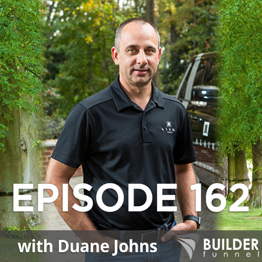 Ep 162: How to Make Your Business More Valuable w/ Duane Johns