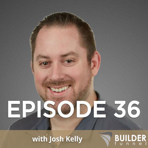 Josh Kelly Episode 36