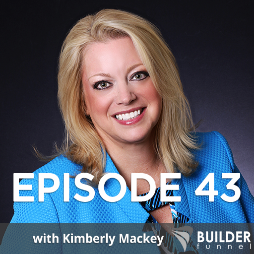 Builder Funnel Radio Episode 43