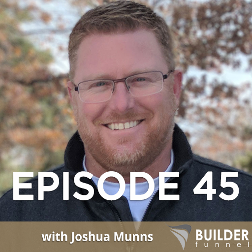 Builder Funnel Radio Episode 45