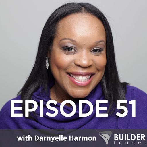Episode 51 Builder Funnel Radio