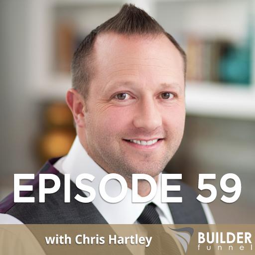 Builder Funnel Radio Episode 59