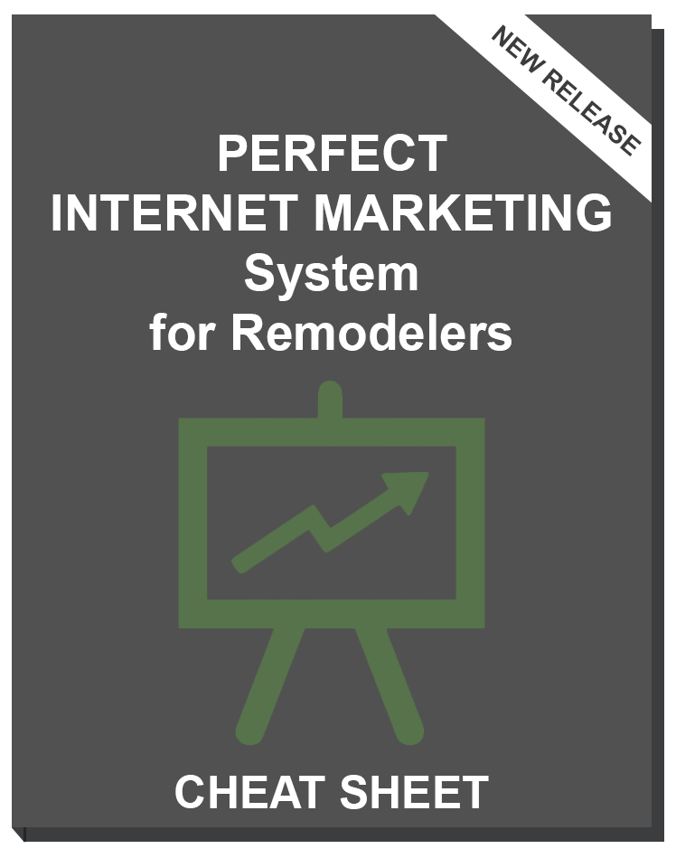 perfect-internet-marketing-system-remodelers-cheat-sheet-1.png