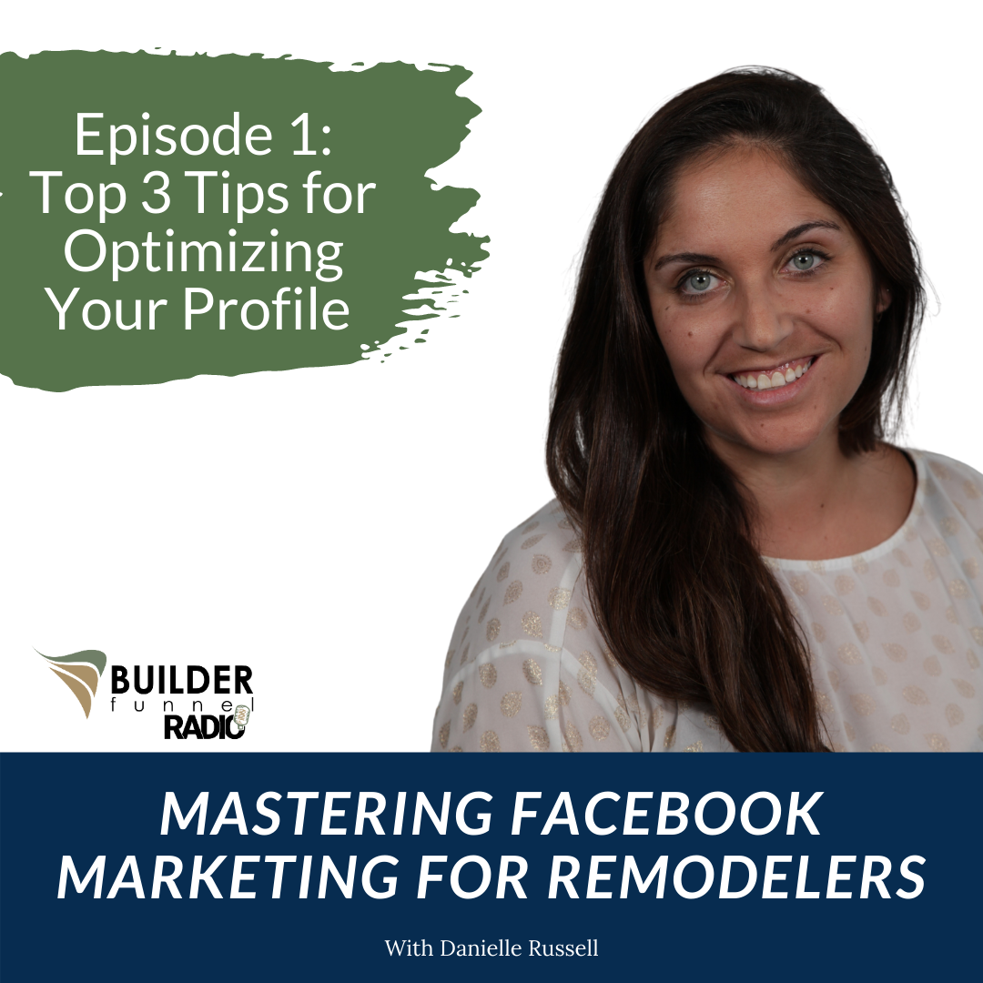 Mastering Facebook Marketing for Remodelers Episode 1 Artwork