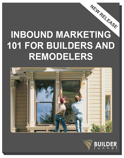 1-inbound-marketing-101-for-builders-and-remodelers-booklet