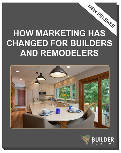 3-how-marketing-has-changed-for-builders-and-remodelers-booklet
